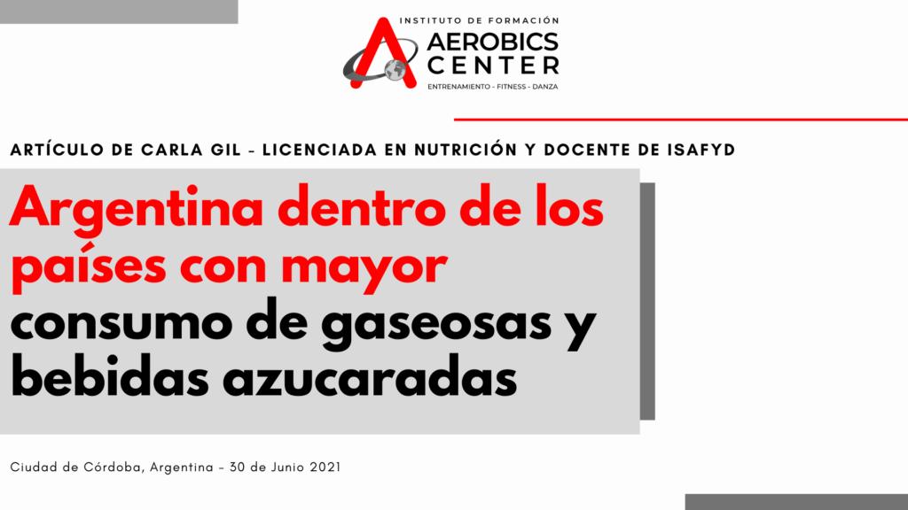 Argentina dentro de los países con mayor consumo de gaseosas y bebidas azucaradas 