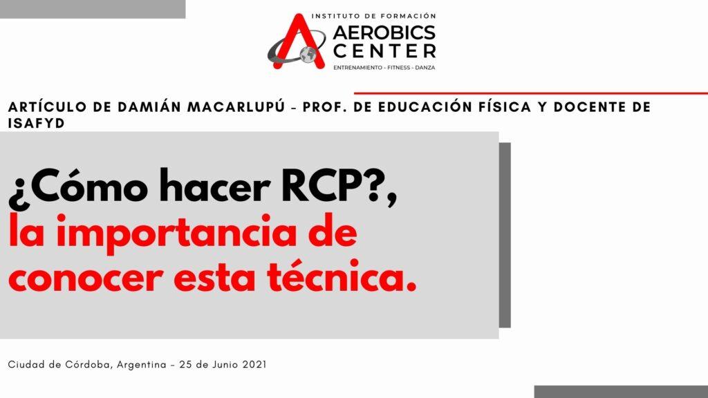 La importancia de saber RCP